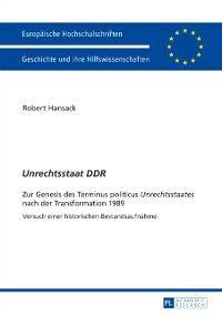 Unrechtsstaat DDR, Robert Hansack