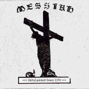 Unreleased Demo 1984, Messiah