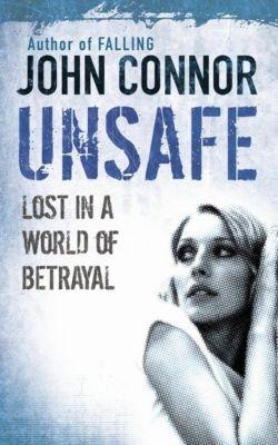 Unsafe, John Connor