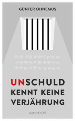 Unschuld kennt keine Verjährung - Günter Ohnemus pdf epub