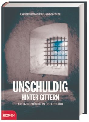 Unschuldig hinter Gittern, Rainer Himmelfreundpointner