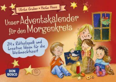 Unser Adventskalender für den Morgenkreis, Ulrike Gruber, Heike Haas