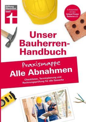 Unser Bauherren-Handbuch - Praxismappe Alle Abnahmen - Rüdiger Krisch |