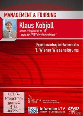 Unser Erfolgsfaktor Nr. 1 ist heute der SPIRIT des Unternehmens!, Klaus Kobjoll