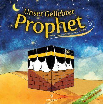 Unser Geliebter Prophet - Zekiye Gül pdf epub