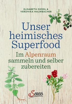 Unser heimisches Superfood -  pdf epub