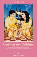 Unser innerer Geliebter, Jessie Adler Gral