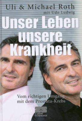 Unser Leben - unsere Krankheit, Uli Roth, Michael Roth