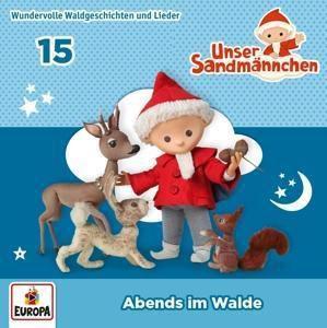 Unser Sandmännchen - Abends im Walde, 1 Audio-CD, Unser Sandmännchen