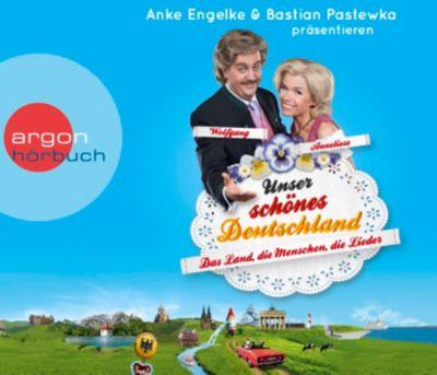 Unser schönes Deutschland präsentiert von Anke Engelke und Bastian Pastewka, 3 Audio-CDs, Chris Geletneky, Mark Werner