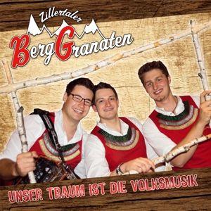 Unser Traum Ist Die Volksmusik, Zillertaler Berggranaten