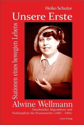 Unsere Erste - Alwine Wellmann - Heiko Schulze  