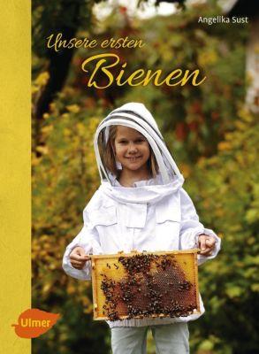 Unsere ersten Bienen, Angelika Sust