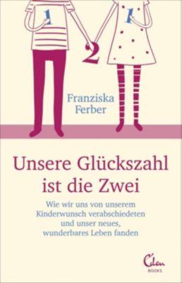 Unsere Glückszahl ist die Zwei, Franziska Ferber