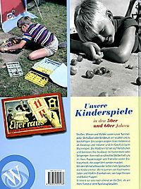 Unsere Kinderspiele in den 50er und 60er Jahren - Produktdetailbild 2