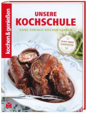 Unsere Kochschule - Kochen & Genießen |