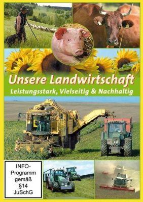 Unsere Landwirtschaft - Leistungstark, Vielseitig & Nachhaltig, 1 DVD