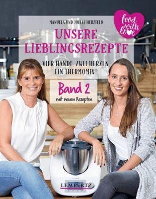 Unsere Lieblingsrezepte, Joëlle Herzfeld, Manuela Herzfeld