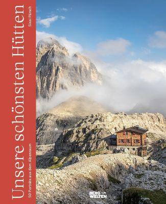 Unsere schönsten Hütten - Sissi Pärsch pdf epub