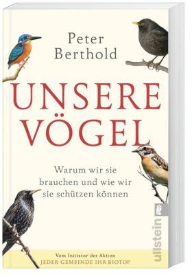 Unsere Vögel, Peter Berthold