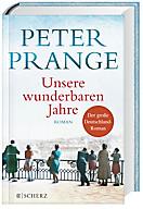 Unsere wunderbaren Jahre, Peter Prange