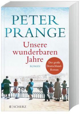 Unsere wunderbaren Jahre - Peter Prange |