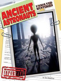 Unsolved Mysteries: Ancient Astronauts, Sue L. Hamilton