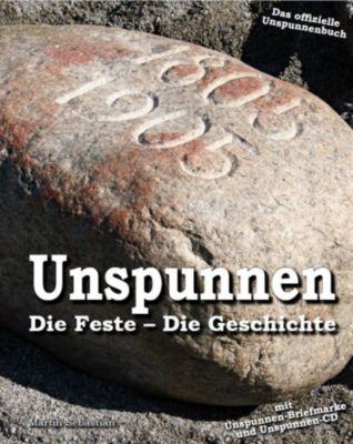 Unspunnen - Die Feste - Die Geschichte mit CD und Briefmarke, Sebastian Martin