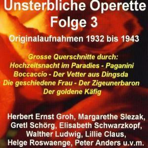 Unsterbliche Operette Folge 3, Diverse Interpreten