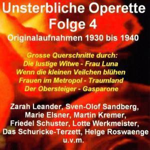 Unsterbliche Operette Folge 4, Diverse Interpreten