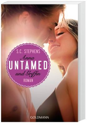 Untamed - Anna & Griffin, S. C. Stephens
