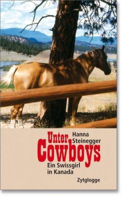 Unter Cowboys - Hanna Steinegger |