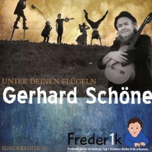 Unter Deinen Flügeln, Gerhard Schöne