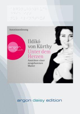 Unter dem Herzen, 1 MP3-CD (DAISY Edition), Ildikó von Kürthy