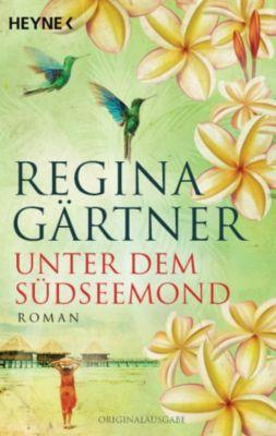 Unter dem Südseemond, Regina Gärtner