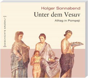 Unter dem Vesuv, 1 Audio-CD, Holger Sonnabend