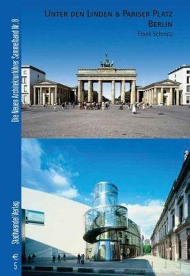 Unter den Linden & Pariser Platz Berlin, Frank Schmitz