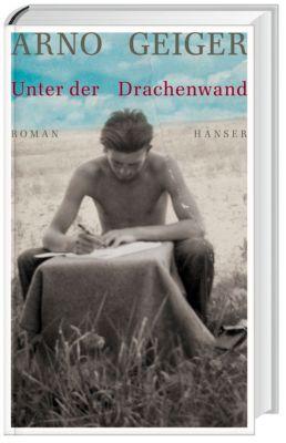 Unter der Drachenwand, Arno Geiger