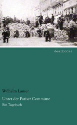 Unter der Pariser Commune - Wilhelm Lauser  