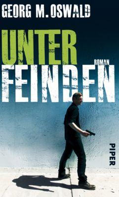 Unter Feinden, Georg M. Oswald
