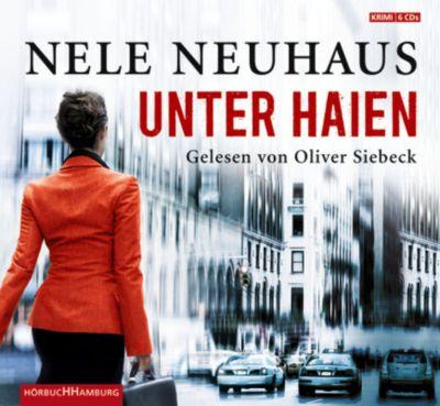 Unter Haien, 6 Audio-CDs - Nele Neuhaus |