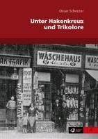 Unter Hakenkreuz und Trikolore - Oscar Scherzer pdf epub