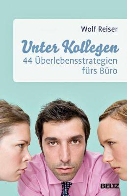 Unter Kollegen - Wolf Reiser |