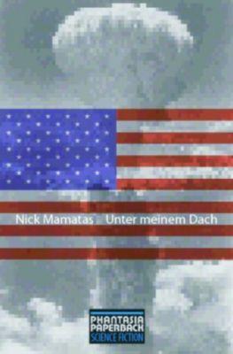 Unter meinem Dach, Nick Mamatas