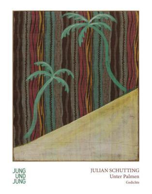 Unter Palmen, Julian Schutting
