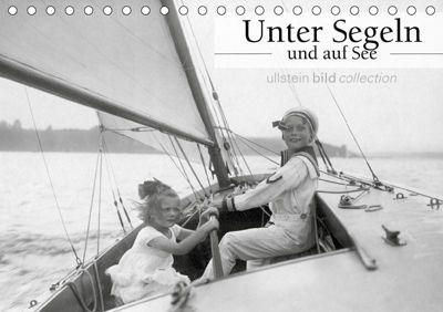 Unter Segeln und auf See (Tischkalender 2019 DIN A5 quer), ullstein bild Axel Springer Syndication GmbH
