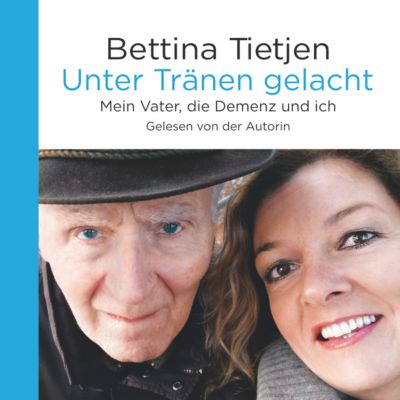 Unter Tränen gelacht, 8 Audio-CDs, Bettina Tietjen