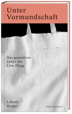 Unter Vormundschaft, Lisbeth Herger