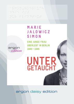Untergetaucht, 1 MP3-CD (DAISY Edition), Marie Jalowicz Simon