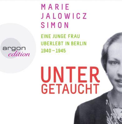 Untergetaucht, 7 Audio-CDs, Marie Jalowicz Simon